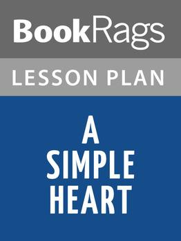A Simple Heart Lesson Plans