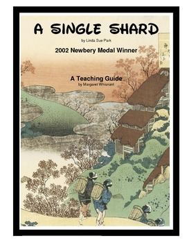 A Single Shard Novel Teaching Guide