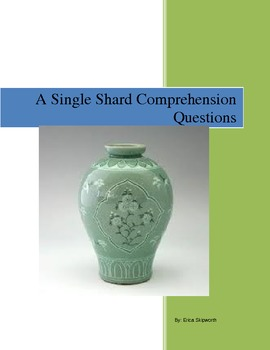 A Single Shard Chapter book Comprehension Questions