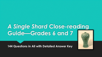 A Single Shard Close-reading Guide—Grades 6 and 7