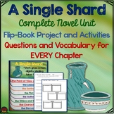 A Single Shard, Flipbook Project, Chapter Questions, Key Vocabulary, Activities