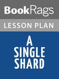 A Single Shard Lesson Plans