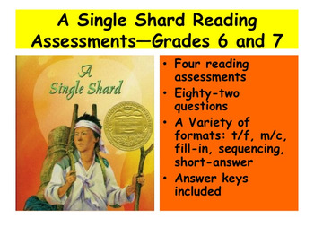 A Single Shard Reading Assessments—Grades 6 and 7
