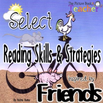 A Skills and Strategies Teaching Packet inspired by Friends by Helme Heine