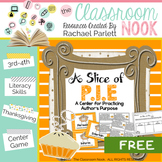 A Slice of PIE - Thanksgiving Center for Practicing Author's Purpose
