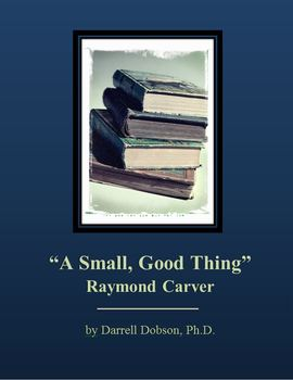 """""""A Small, Good Thing"""" by Raymond Carver Short Story"""