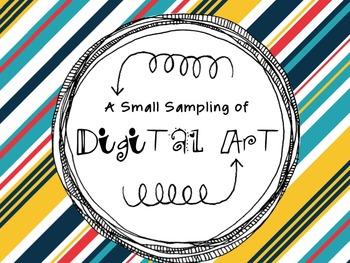 A Small Sampling of Digital Art