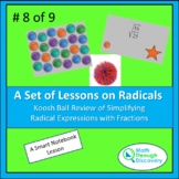 Koosh Ball Review of Simplifying Radical Expressions with Fractions