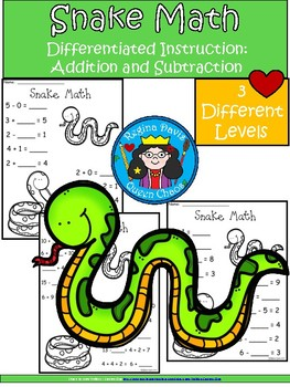 A+ Snake: Math... Addition and Subtraction Differentiated  Practice