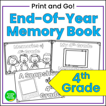End-of-Year Memory Book for 4th Grade