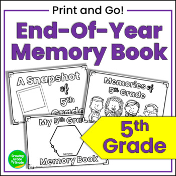 End-of-Year Memory Book for 5th Grade