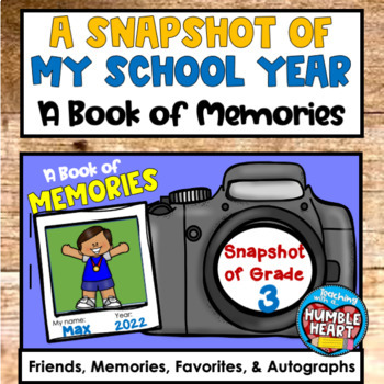 A Snapshot of My School Year: A Book of Memories