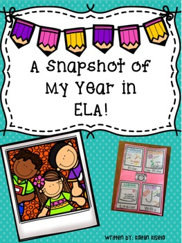 A Snapshot of My Year in ELA: End of the Year Activity
