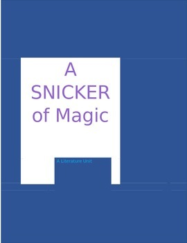 A Snicker of Magic Literature Unit