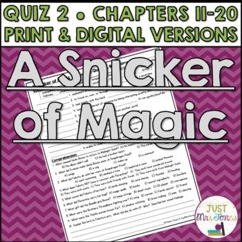 A Snicker of Magic Quiz 2 (Ch. 11-20)