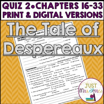The Tale of Despereaux Quiz 2 (Ch. 16-33)