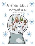A Snow Globe Adventure