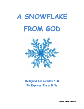 A Snowflake From God