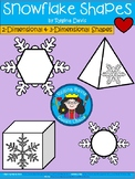 A+ Snowflake Shapes... 2-Dimensional and 3-Dimensional Shapes