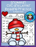 A+ Snowman: CVC Words And Letter Reading Practice