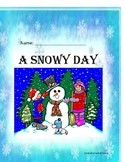 A Snowy Day - Beginning Reader for First and Second Grades