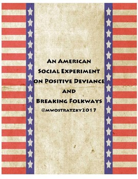 An American Social Experiment on Positive Deviance and Bre