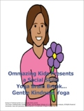 Gentle Kindness Yoga: A Social Skills Yoga Brain Break