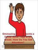 How Do You Get Attention? A Social Skills Yoga Brain Break