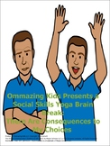 A Social Skills Yoga Brain Break: There Are Consequences t