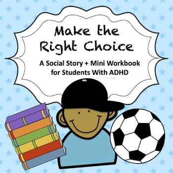 A Social Story + Mini Workbook for Students with ADHD