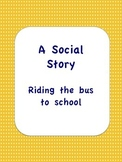 A Social Story: Riding the Bus to School- Grammar Error Fixed!