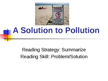 A Solution to Pollution - Problem/Solution - Treasures - 3rd Grade