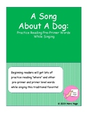 A Song About A Dog for Shared Reading