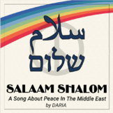 A Song For Middle Eastern Peace In The Middle East - Salaam Shalom