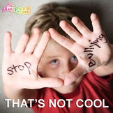That's Not Cool - A Song about Standing up to Bullying