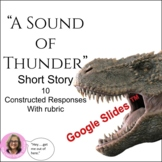 """""""A Sound of Thunder"""" Writing Prompts Constructed Response CCSS"""