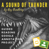 A Sound of Thunder by Ray Bradbury Close Reading Google Annotation Project