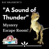 A Sound of Thunder by Ray Bradbury Mystery Escape Puzzle B