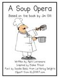 A Soup Opera Literacy Response Unit