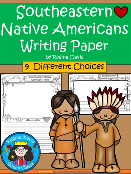 A+ Southeastern Tribes...Native American Writing Paper