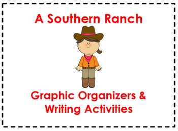 A Southern Ranch Organizers & Writing Activities (Reading Street 4.4)