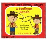 A Southern Ranch Reading Street Unit 4 Week 4 Common Core