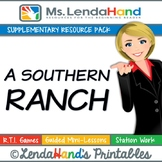 Reading Street, A SOUTHERN RANCH, Teacher Pack by Ms. Lendahand:)