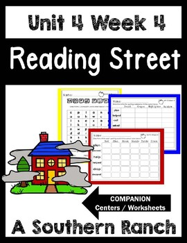 A Southern Ranch. Unit 4 Week 4. Reading Street. Worksheets/Centers