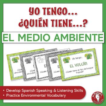 A Spanish Speaking Activity: Yo tengo, ¿Quién tiene? - El medio ambiente