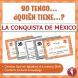 A Spanish Speaking Activity: Yo tengo, ¿Quién tiene? - La conquista de México