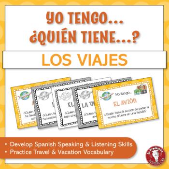 A Spanish Speaking Activity: Yo tengo, ¿Quién tiene? - Los viajes
