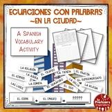 A Spanish Vocabulary Activity: Word Math - En la ciudad  