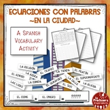 A Spanish Vocabulary Activity: Word Math - En la ciudad |