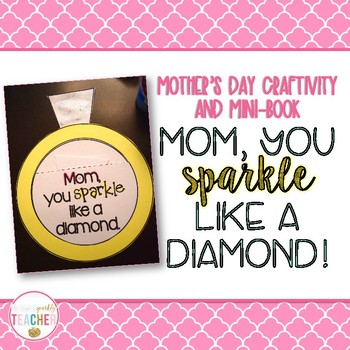 A Sparkly Mother's Day Craftivity and Mini-Book